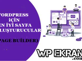 Wordpress Sayfa Oluşturucular-Wordpress Sayfa Oluşturucu Eklentileri-Page Builder