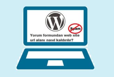 WordPress Yorum Formundan Web Site URL Alanı Nasıl Kaldırılır
