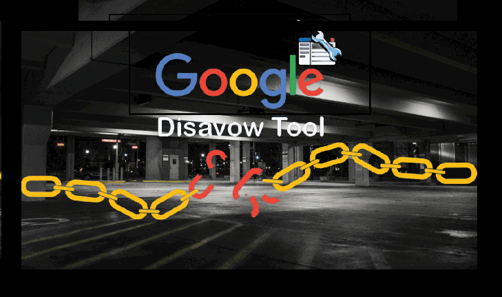 Google Disavow Tool ile Zararlı Bağlantıları Kaldırma