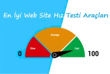 Web Site Hız Testi Araçları