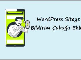 WordPress Siteye Bildirim Çubuğu Ekleme